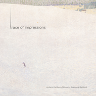 Trace Of Impressions (SACD - Hybrid)