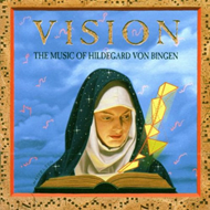 Vision: The Music of Hildegard Von Bingen (CD)