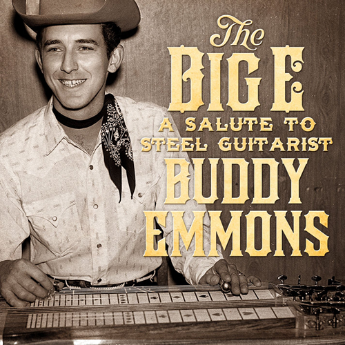 Big E: A Salute To Steel Guitarist Buddy Emmon (CD)