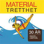 Materialtretthet - 30 Års Jubileumsutgave (Remastered) (CD)