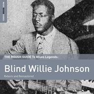 The Rough Guide To Blind Willie Johnson (2CD)