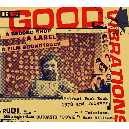 Good Vibrations -  A Record Shop - A Label - A Film Soundtrack (CD)