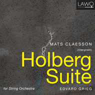 Grieg: Holberg Suite - Mats Claesson Interprets Holberg Suite (CD)