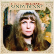 The Lady - The Essential Sandy Denny (CD)