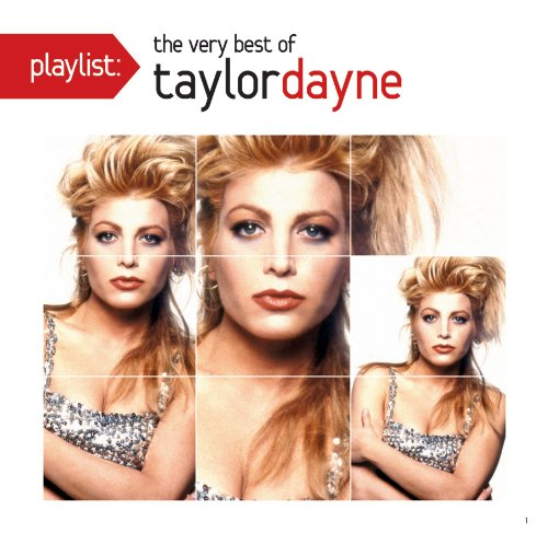 Playlist: The Very Best Of Taylor Dayne (CD)