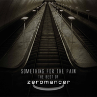 Something For The Pain - The Best Of Zeromancer (2CD)