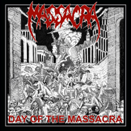 Day Of The Massacra (CD)