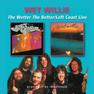 The Wetter The Better / Left Coast Live (2CD Remastered)