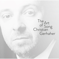 Christian Gerhaher - The Art Of Song (2CD)