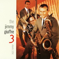 The Jimmy Giuffre 3 (CD)
