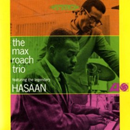 The Max Roach Trio Featuring The Legendary Hasaan Ibn Ali (CD)