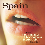 The Morning Becomes Eclectic Sessions (CD)