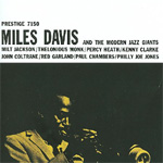 Miles Davis And The Modern Jazz Giants (Remastered) (CD)