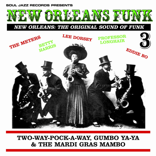 New Orleans Funk Vol. 3: Two-Way-Pock-A-Way, Gumbo Ya-Ya & The Mardi Gras Mambo (CD)