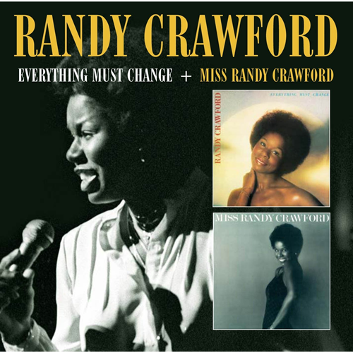 Everything Must Change / Miss Randy Crawford (2CD)