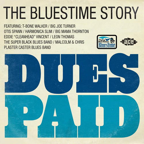 Dues Paid - The Bluestime Story (CD)