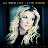 Good Wine & Bad Decisions (CD)