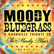 Moody Bluegrass - A Nashville Tribute To The Moody Blues (2CD)
