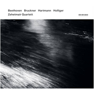 Zehetmair Quartet - Beethoven, Bruckner, Hartmann, Holliger (2CD)