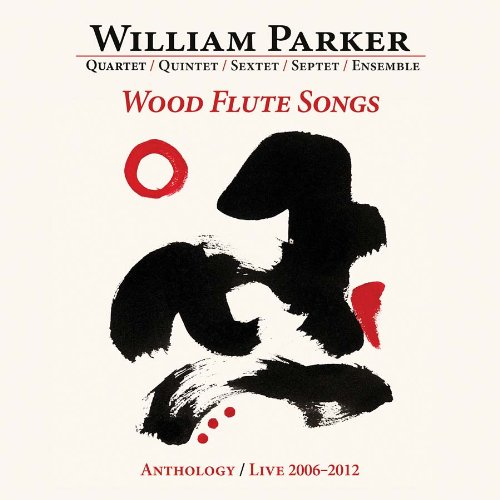 Wood Flute Songs: Anthology/ Live 2006-2012 (8CD)