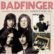 Badfinger / Wish You Were Here / In Concert At The BBC, 1972-3 (2CD)