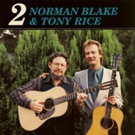 Norman Blake & Tony Rice 2 (CD)