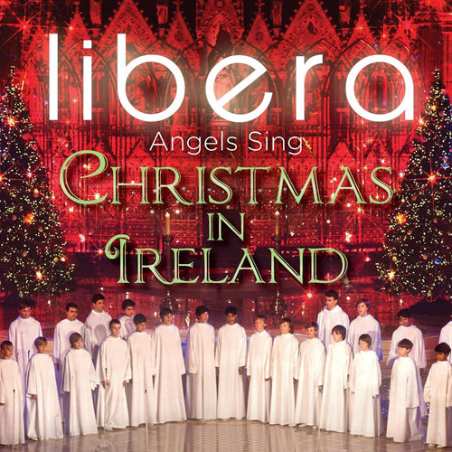 Libera - Angels Sing: Christmas In Ireland (CD)
