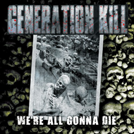 We're All Gonna Die (CD)
