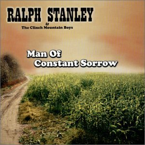 Man Of Constant Sorrow (USA-import) (CD)