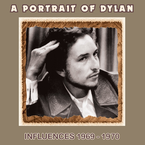 A Portrait Of Dylan - Influences 1969-1970 (CD)