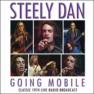 Going Mobile - Classic 1974 Live Radio Broadcast (CD)