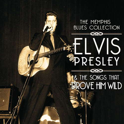 Elvis Presley & The Songs That Drove Him Wild (2CD)