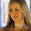 Whatever You Say (CD)
