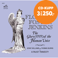 Produktbilde for Florence Foster Jenkins - The Glory (?????) Of The Human Voice (Remastered) (CD)