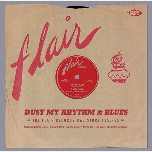 Dust My Rhythm & Blues - The Flair Records R&B Story 1953-55 (2CD)