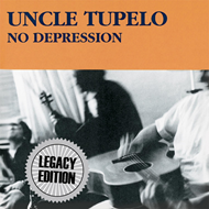 No Depression - Legacy Edition (2CD)