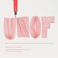 UNOF - Minuetto Libero (CD)