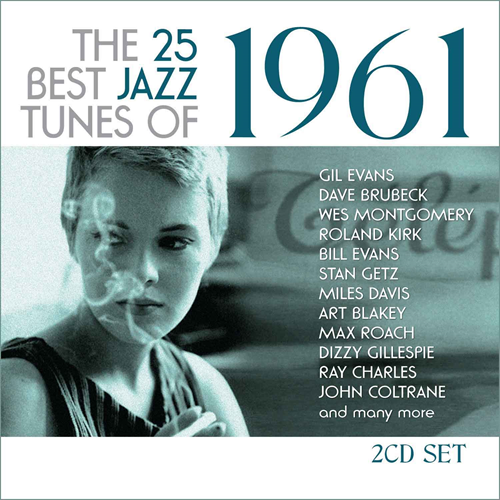 The 25 Best Jazz Tunes Of 1961 (2CD)