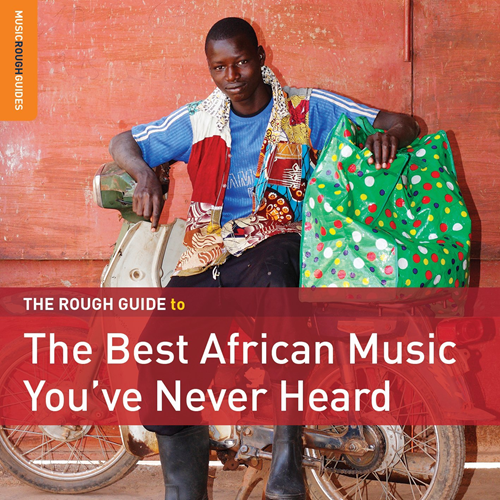 The Rough Guide To The Best African Music You've Never Heard (2CD)