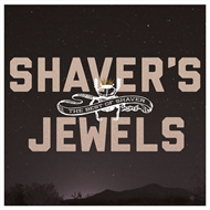 Shaver's Jewels - The Best Of Shaver (CD)