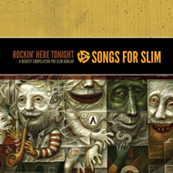 Songs For Slim - Rockin' Here Tonight (CD)
