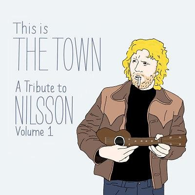 This Is The Town - A Tribute To Nilsson Volume 1 (CD)