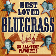 Best-Loved Bluegrass: 20 All-Time Favorites (CD)