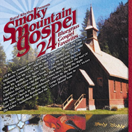 Smokey Mountain Gospel - 24 Bluegrass Gospel Favorites (CD)