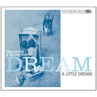 Dream A Little Dream (CD)