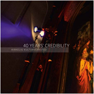 Kirkelig Kulturverksted - 40 Years' Credibility (4CD)