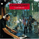 Exhibitionist - A Jeff Mills Mix (CD)