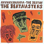 Anywayawanna...The Best Of (CD)
