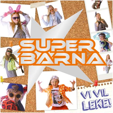 Superbarna - Vi Vil Leke! (CD)