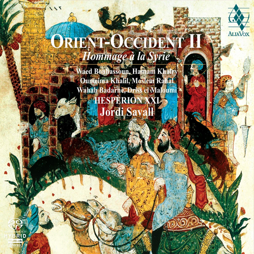 Jordi Savall - Orient-Occident II: A Tribute To Syria (SACD-Hybrid)